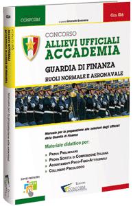 Libro Concorso Allievi Ufficiali Accademia Guardia di Finanza – Ruoli Normale e Aeronavale