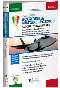Libro Concorso Accademia Militare di Pozzuoli Aeronautica Militare (Prova Preselezione)