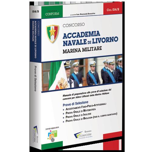 Libro Concorso Accademia Navale di Livorno Marina Militare