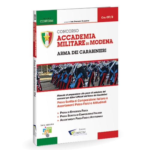017/B | Concorso Accademia Militare di Modena Arma dei Carabinieri (Efficienza fisica/Tema/Test Psicoattitudinali)